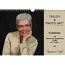 """DULIDU & PHOTO ART by Rosemarie Hofer (Wandkalender 2017 DIN A4 quer): Kalender mit Bildern der Ausstellung """"CUBE"""" und Texten von Rosemarie Hofer (Geburtstagskalender, 14 Seiten ) (CALVENDO Kunst)"""