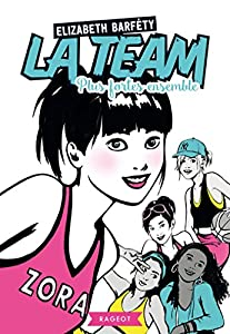 "Afficher ""La team<br /> Plus fortes ensemble"""