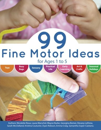 99-fine-motor-ideas-for-ages-1-to-5-volume-1