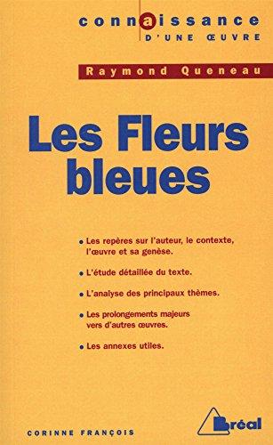 Raymond Queneau : Les Fleurs bleues
