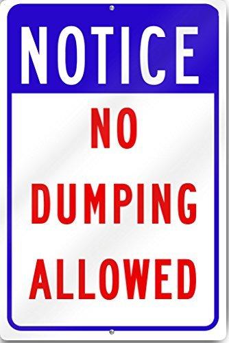 avis No Dumping Autorisé plaque en métal 30,5 x 40,6 cm Aluminium lourd