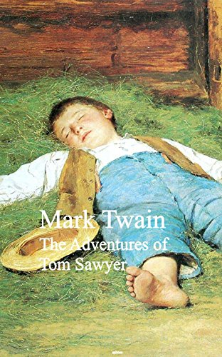 The Adventures of Tom Sawyer: Bestsellers and
