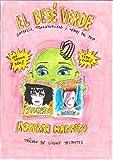 El bebé verde: Infancia, transexualidad y héroes del pop. Prólogo de Virginie Despentes (Ilustración)