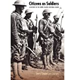 Citizens as Soldiers: A History of the North Dakota National Guard (Paperback) - Common