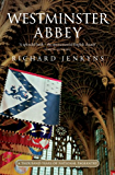Westminster Abbey: A thousand years of national pageantry
