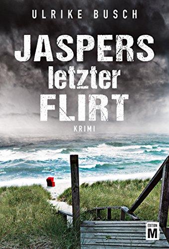 Jaspers letzter Flirt - Ein Fall für die Kripo Wattenmeer
