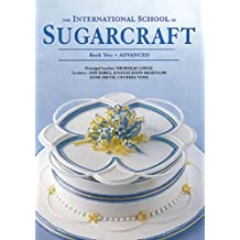 INTERNATIONAL SCHOOL OF SUGARCRAFT VOL 2