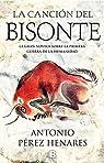 La canción del bisonte par Antonio Pérez Henares