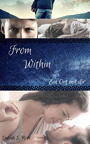 From Within: Ein Ort mit dir (Böse Auf Diese Weise Kommt)