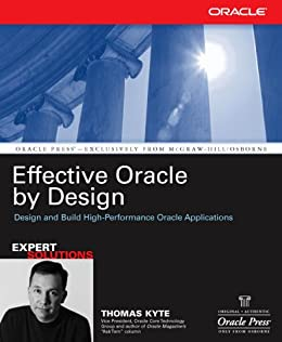 Effective Oracle by Design (Oracle Press) von [Kyte, Thomas]