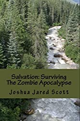 Salvation: Surviving The Zombie Apocalypse