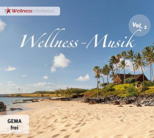 WELLNESS-Musik (Vol 1) - Gemafreie Entspannungsmusik (Relaxation, Meditation, Tiefenentspannung) | Privat & Gewerblich einsetzbar (z.B. Seminar, Wartezimmer, Telefonansage)