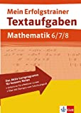 Mein Erfolgstrainer. Textaufgaben Mathematik 6.-8. Klasse