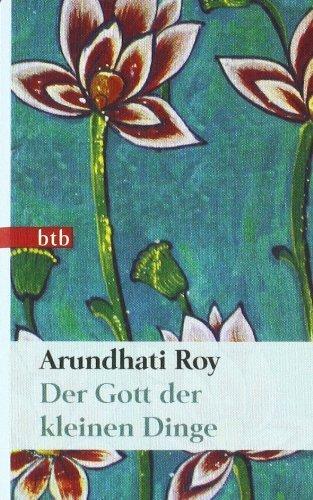 Der Gott der kleinen Dinge: Roman (Das Besondere Taschenbuch) von Roy. Arundhati (2010) Taschenbuch