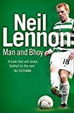 Neil Lennon: Man and Bhoy