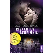 Riskantes Geheimnis: Tall, Dark and Deadly (Walker Security 4)