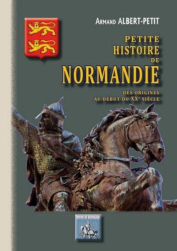 Petite histoire de Normandie des origines au début du XXe siècle