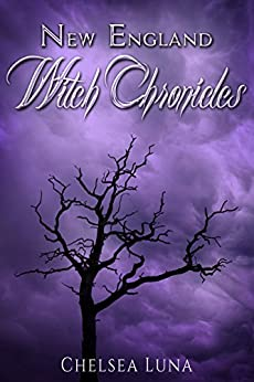 New England Witch Chronicles (English Edition) de [Luna, Chelsea]