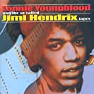Lonnie Youngblood And The So-Called Jimi Hendrix Tapes