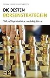 Die besten Börsenstrategien: Welche Wege tatsächlich zum Erfolg führen