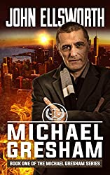 Legal Thriller: Michael Gresham: A Courtroom Drama (Michael Gresham Legal Thriller Series Book 1) (English Edition)