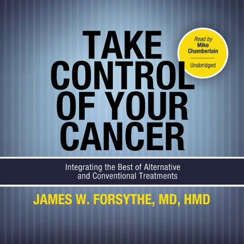 Take Control of Your Cancer  Audiolibri