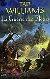 GUERRE DES FLEURS