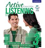 [(Active Listening 3 Student's Book with Self-study Audio CD: Level 3)] [ By (author) Steve Brown, By (author) Dorolyn Smith ] [October, 2006]