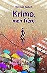 Krimo, mon frère par Rachedi