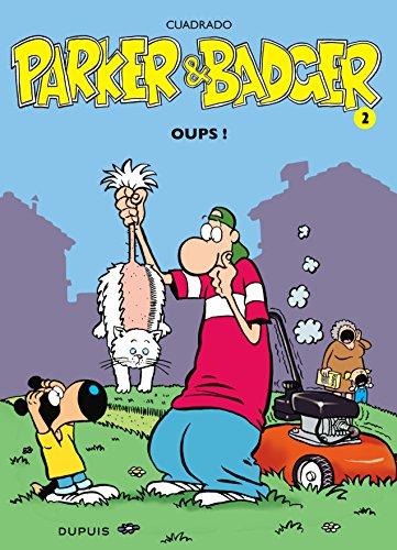 Parker & Badger, tome 2 : Oups !