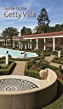 Guide to the Getty Villa Revised Edition