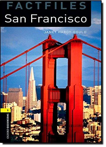 Oxford Bookworms Library Factfiles: Level 1:: San Francisco (Oxford Bookworms ELT) por Janet Hardy-Gould