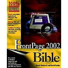 FrontPage 2002 Bible by Elderbrock, David, Karlins, David (2001) Paperback