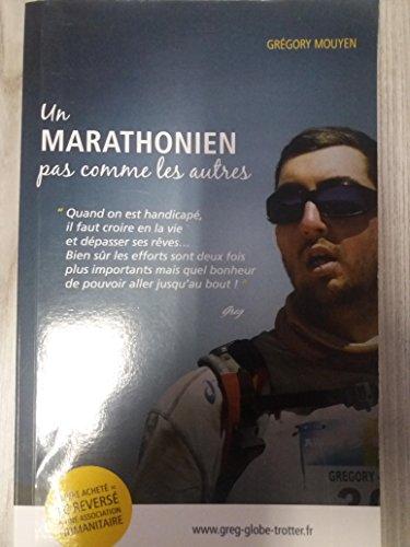 Un marathonien pas comme les autres par Grégory MOUYEN