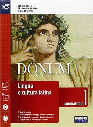 Donum laboratorio. Openbook-Laboratorio-Quaderno-Extrakit. Per le Scuole superiori. Con e-book. Con espansione online: 1