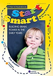 Start Smart: Building Brain Power in the Early Years by Pam Schiller (2012-07-01)
