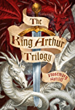 """The King Arthur Trilogy: """"Sword and the Circle"""", """"Light Beyond the Forest"""", """"Road to Camlann"""""""