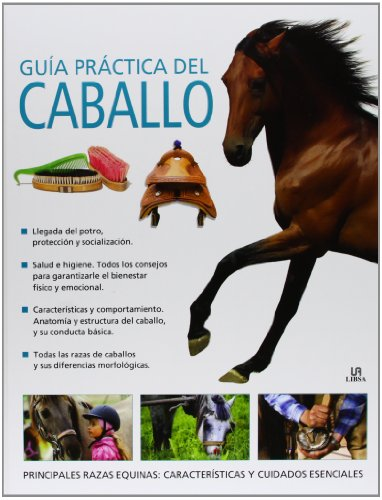 Guía práctica del caballo / Horse Practical Guide