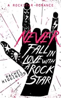 Never Fall in Love with a Rockstar (English Edition)