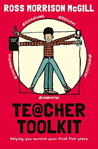 Teacher Toolkit: Helping You Survive Your First Five Years