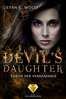 Devil's Daughter 2: Thron der Verdammnis von [Wood, Lilyan C.]