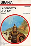 LA VENDETTA DI ORION