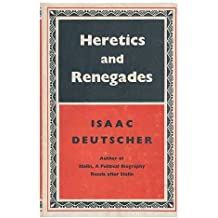 Heretics and renegades, and other essays