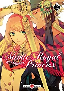 Mimic Royal Princess Edition simple Tome 2