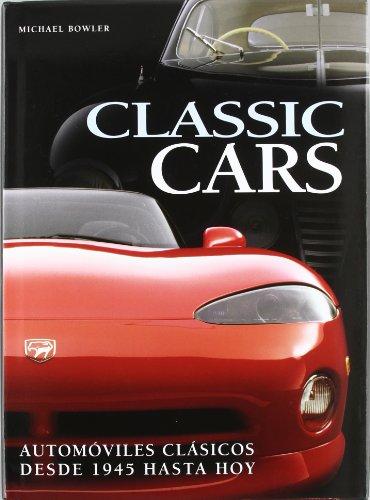 Descargar Libro Classic cars (MEDIUM) de Michael Mowler