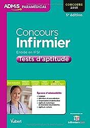 Concours Infirmier - Entrée en IFSI - Tests d'aptitude - Concours 2015