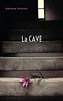 La cave  par Natasha Preston