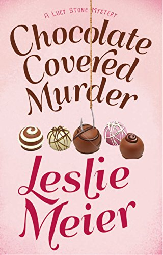 Chocolate Covered Murder (Lucy Stone Mysteries Book 18)