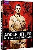 Adolf Hitler, du charisme au chaos