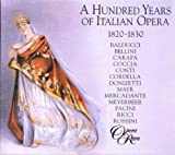 A Hundred Years Of Italian Opera Vol 2